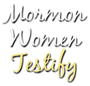Mormon Women Testify